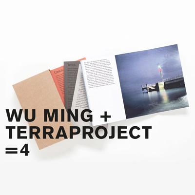 Wu Ming 2 + Terra Project = 4 (ITA | ENG)
