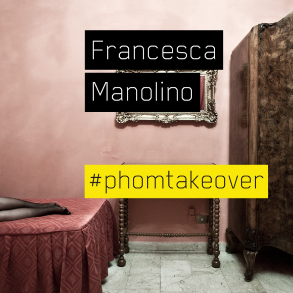 #Phomtakover – #4 – Francesca Manolino