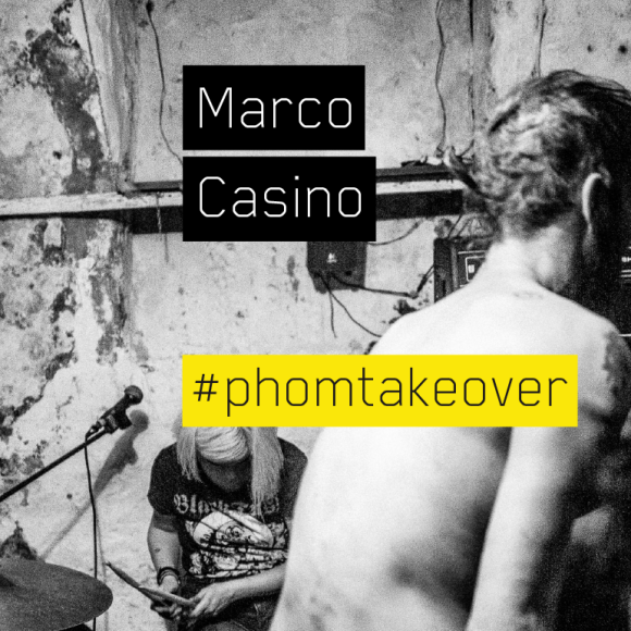 #Phomtakover – #6 – Marco Casino (ITA)